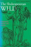 The Shakespearean Wild