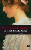 Le secret de Lady Audley ebook