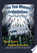 The Ten Minute Tribulation