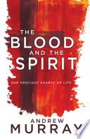 The Blood and the Spirit