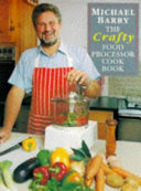 Crafty Food Processor Cookbook