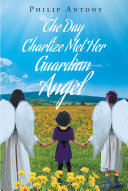 Pdf The Day Charlize Met Her Guardian Angel