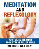 Meditation and Reflexology Bible