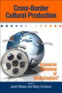 Cross-border Cultural Production [Pdf/ePub] eBook