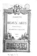 GAZETTE DES BEAVX-ARTS COURRIER EUROPEEN DE L'ART ET DE LA CURIOSITE