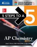 5 Steps to a 5 AP Chemistry 2017 Cross-Platform Prep Course