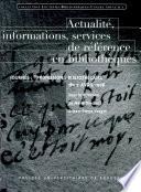 Actualité, informations, services de référence en bibliothèques