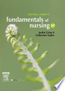 """Potter & Perry's Fundamentals of Nursing Australian Version E-Book"" by Jackie Crisp, Catherine Taylor"