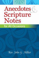 Anecdotes   Scripture Notes for All Occasions