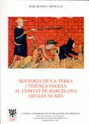 Senyoria de la terra i tinença pagesa al Comtat de Barcelona, segles 11-13