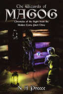 The Wizards of Magog Chronicles of the Sight from the Golden Tome
