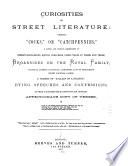 Curiosities of Street Literature  Comprising  cocks   Or  catch Pennies