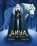 Anya et tigre blanc Pdf/ePub eBook