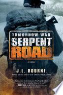 Tomorrow War  Serpent Road