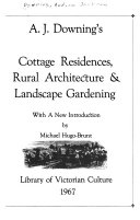 Cottage residences, rural architecture & landscape gardening