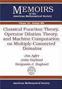 Classical Function Theory, Operator Dilation Theory, and Machine Computation on Multiply-Connected Domains [Pdf/ePub] eBook