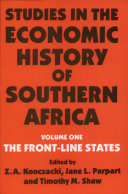 Studies in the Economic History of Southern Africa  The front line states