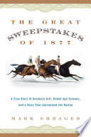 The Great Sweepstakes of 1877