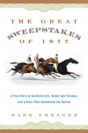 The Great Sweepstakes of 1877 [Pdf/ePub] eBook