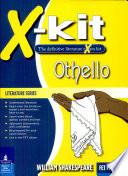 X Kit Literature Series  FET Othello