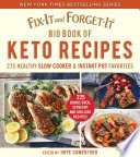 Fix It and Forget It Big Book of Keto Recipes Book