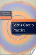 Focus Group Practice