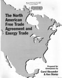 The North American Free Trade Agreement and Energy Trade