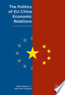 The Politics of EU-China Economic Relations