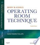 Berry   Kohn s Operating Room Technique   E Book Book