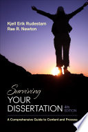 """""""Surviving Your Dissertation: A Comprehensive Guide to Content and Process"""" by Kjell Erik Rudestam, Rae R. Newton"""