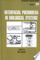 Interfacial Phenomena in Biological Systems Book