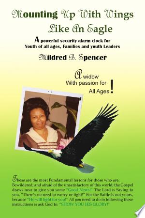 Download Mounting up with Wings Like an Eagle Free Books - Dlebooks.net