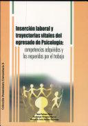 Inserción laboral y trayectorias vitales del egresado de Psicología