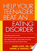 """Help Your Teenager Beat an Eating Disorder"" by James Lock, Daniel Le Grange"
