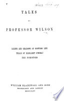 Tales     Lights and Shadows of Scottish Life  Trials of Margaret Lyndsay  The Foresters