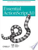 """""""Essential ActionScript 3.0: ActionScript 3.0 Programming Fundamentals"""" by Colin Moock"""