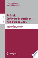 Reliable Software Technology – Ada-Europe 2005