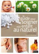 Le guide pour soigner mon enfant au naturel Pdf/ePub eBook