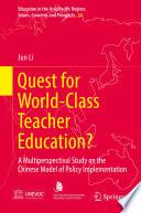 Quest For World Class Teacher Education