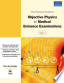 The Pearson Guide to Objective Physics for Medical Entrance Examinations