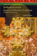 Deification in the Eastern Orthodox Tradition