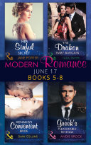 Modern Romance June 2017 Books 5   8  Her Sinful Secret   The Drakon Baby Bargain   Xenakis s Convenient Bride   The Greek s Pleasurable Revenge