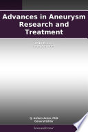 Advances in Aneurysm Research and Treatment  2011 Edition