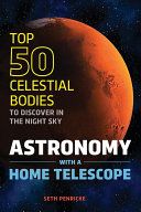 Astronomy with a Home Telescope