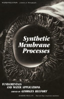 Synthetic Membrane Process