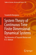 System Theory of Continuous Time Finite Dimensional Dynamical Systems