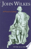 John Wilkes  A Friend to Liberty