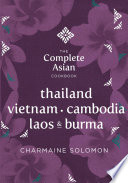 The Complete Asian Cookbook  Thailand  Vietnam  Cambodia  Laos   Burma