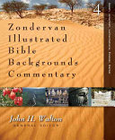 Zondervan Illustrated Bible Backgrounds Commentary Daniel