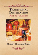 Traditional Distillation Art and Passion